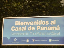 Welcome To The Panama Canal Sign
