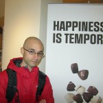Happiness Is Temporary Sign