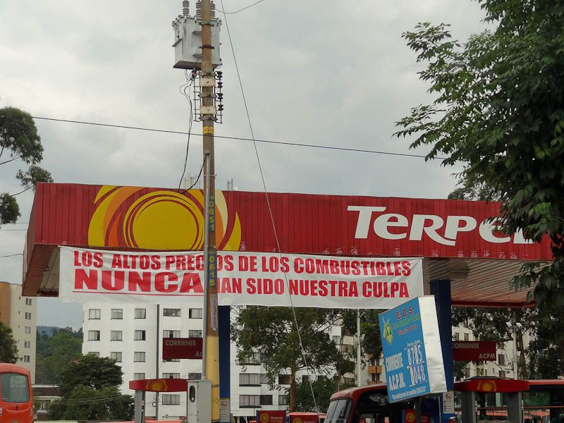 """The High Price Of Gas Has NEVER Been Our Fault"" (please don't kills us) - Pereira, Colombia"