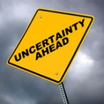 uncertainty ahead