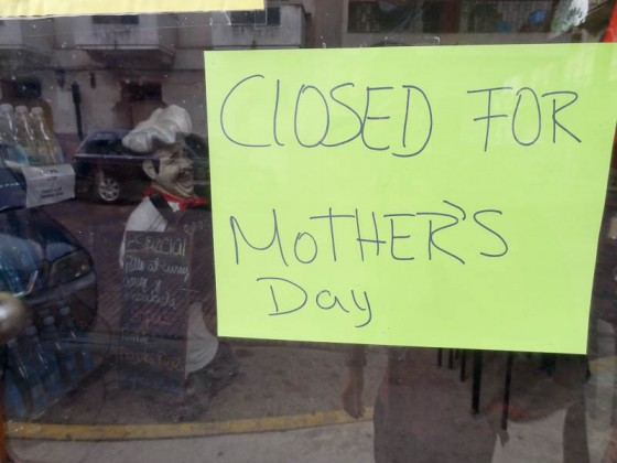 Closed For Mother's Day