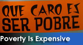 Que Caro Es Ser Pobre/How Expensive It Is To Be Poor Series