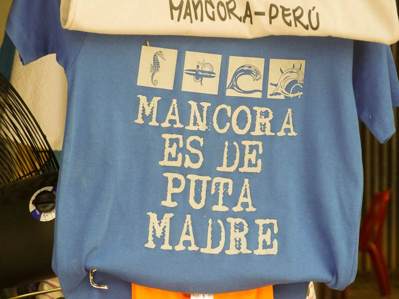 Mancora Is The Shit - Mancora, Peru