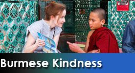 Burmese Kindness Series