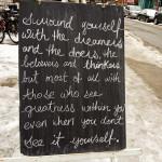 Advice To Live By - Taken 2-Feb-2014 - Toronto, Canada